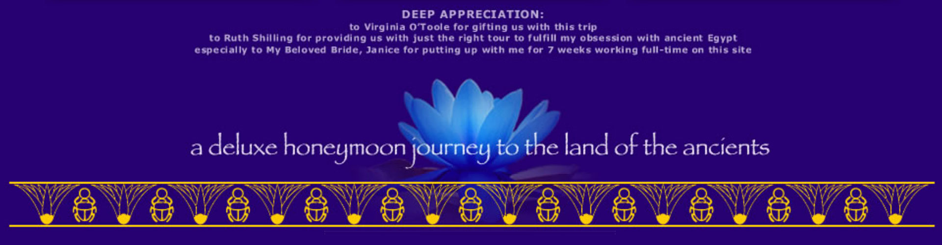 thanks to Virginia O'Toole for gifting us this journey